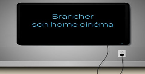 brancher-son-homecinema