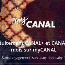Offre promotionnelle de découverte, essai de My Canal