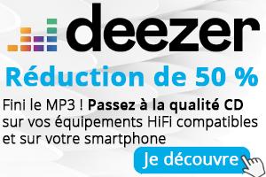 Promotion sur l'abonnement Deezer HiFi avec une réduction de 50 % pour l'écoute en qualité CD