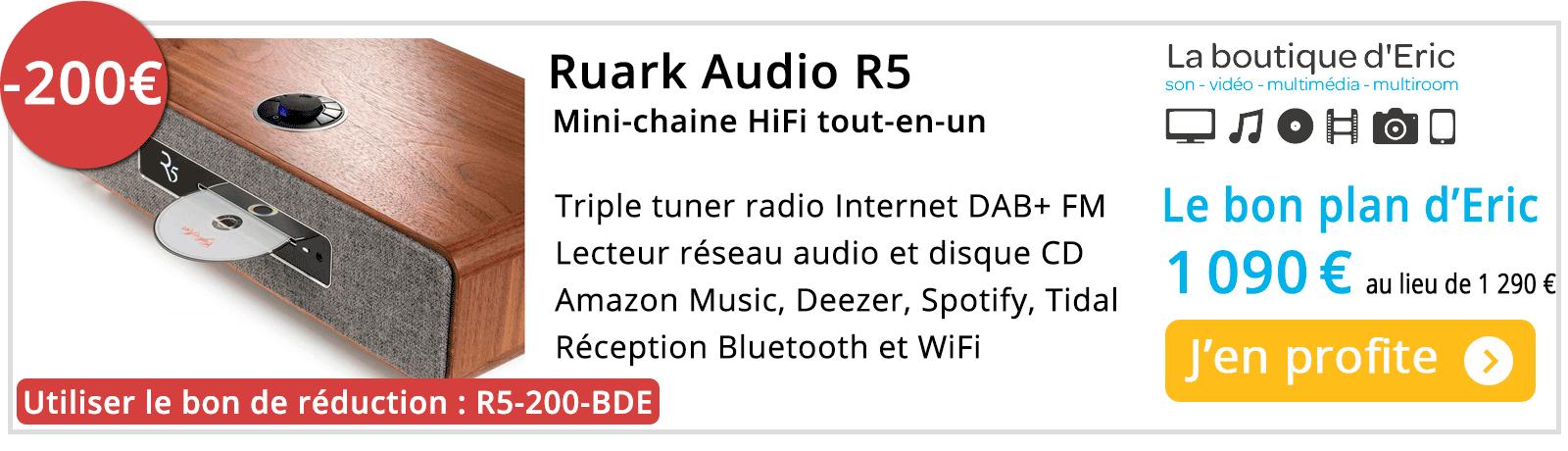 Ruark Audio R5 Meilleur prix avec une réduction de 50 € sur La boutique d'Eric