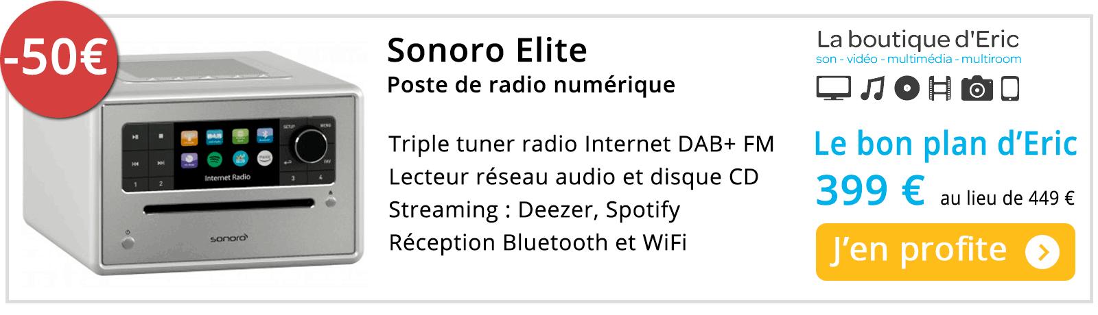 Sonoro Elite Meilleur prix avec une réduction de 50 € sur La boutique d'Eric