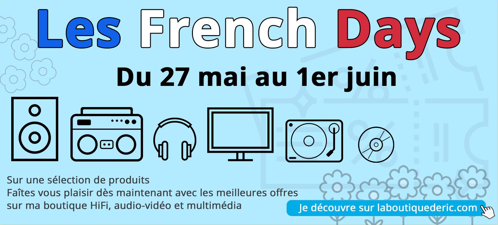 French Days - nos meilleurs promotions sur la HiFi et l'audio vidéo dans La boutique d'Eric