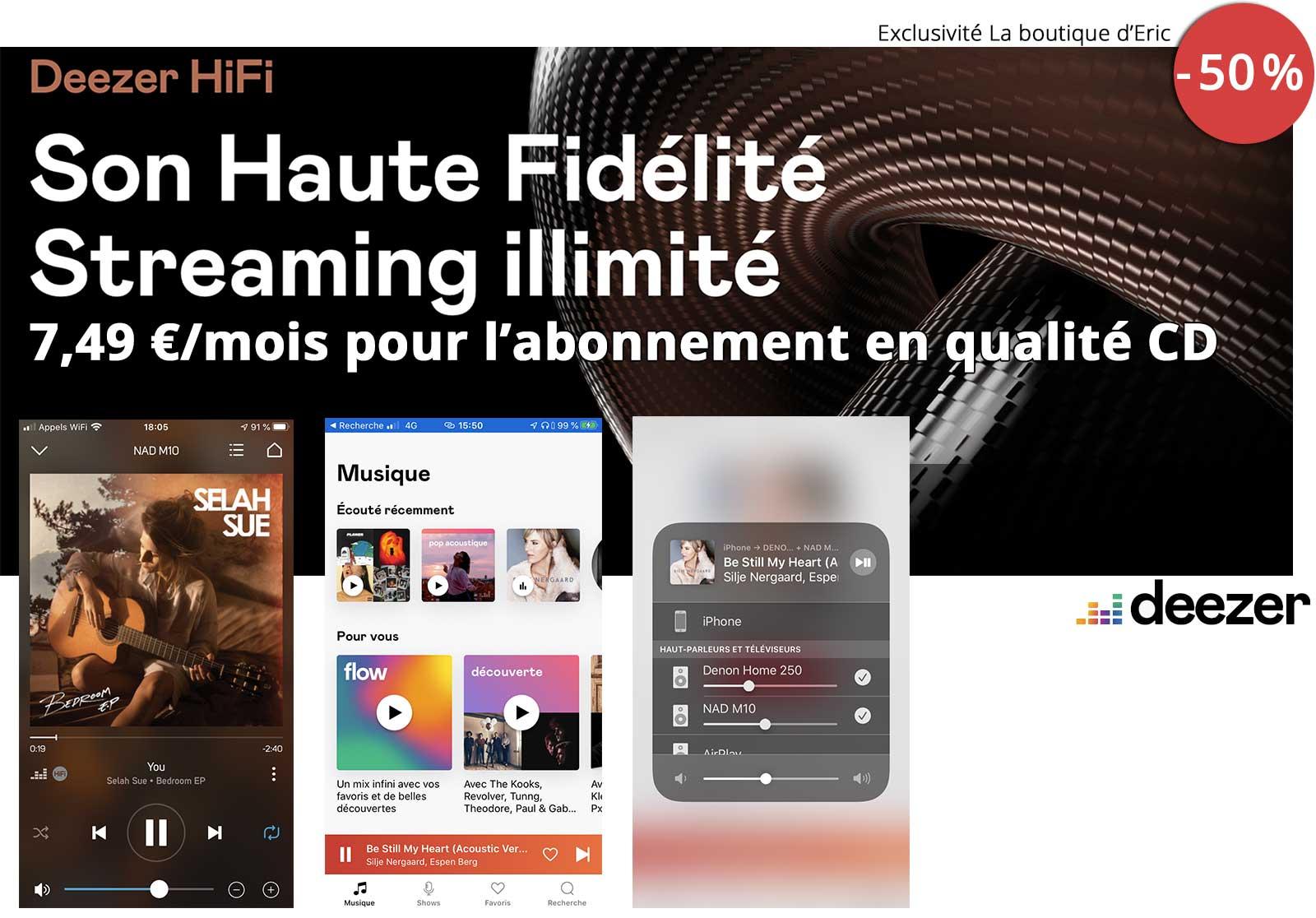 Abonnement Deezer HiFi à -50% avec La boutique d'Eric