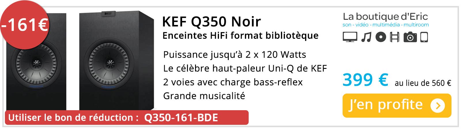 Promo enceintes HiFi KEF Q350