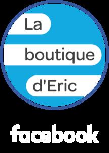 Facebook La boutique d'Eric